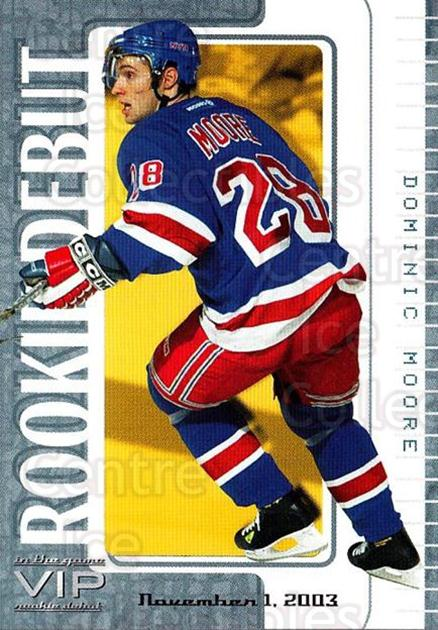 2003-04 ITG VIP Rookie Debut #55 Dominic Moore<br/>3 In Stock - $10.00 each - <a href=https://centericecollectibles.foxycart.com/cart?name=2003-04%20ITG%20VIP%20Rookie%20Debut%20%2355%20Dominic%20Moore...&quantity_max=3&price=$10.00&code=551867 class=foxycart> Buy it now! </a>