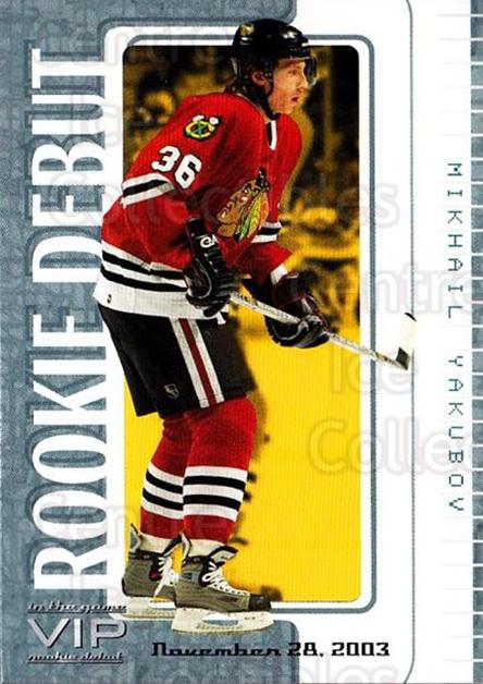 2003-04 ITG VIP Rookie Debut #68 Mikhail Yakubov<br/>3 In Stock - $10.00 each - <a href=https://centericecollectibles.foxycart.com/cart?name=2003-04%20ITG%20VIP%20Rookie%20Debut%20%2368%20Mikhail%20Yakubov...&quantity_max=3&price=$10.00&code=551880 class=foxycart> Buy it now! </a>
