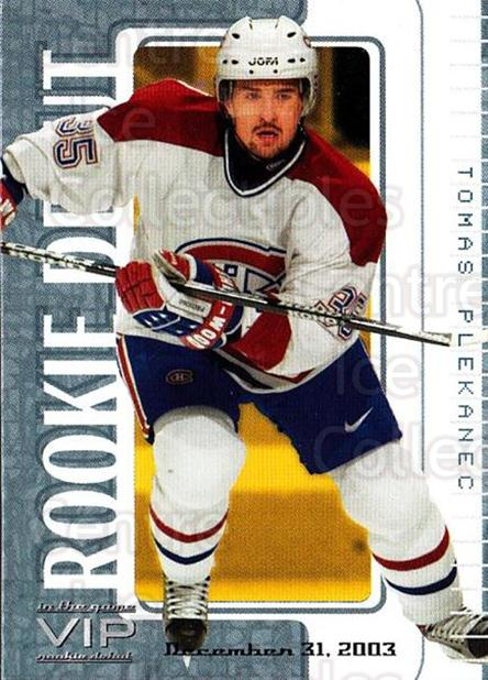 2003-04 ITG VIP Rookie Debut #94 Tomas Plekanec<br/>1 In Stock - $15.00 each - <a href=https://centericecollectibles.foxycart.com/cart?name=2003-04%20ITG%20VIP%20Rookie%20Debut%20%2394%20Tomas%20Plekanec...&quantity_max=1&price=$15.00&code=551906 class=foxycart> Buy it now! </a>
