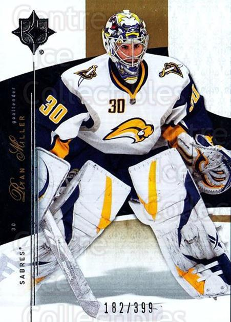 2009-10 UD Ultimate Collection #45 Ryan Miller<br/>1 In Stock - $5.00 each - <a href=https://centericecollectibles.foxycart.com/cart?name=2009-10%20UD%20Ultimate%20Collection%20%2345%20Ryan%20Miller...&quantity_max=1&price=$5.00&code=563300 class=foxycart> Buy it now! </a>