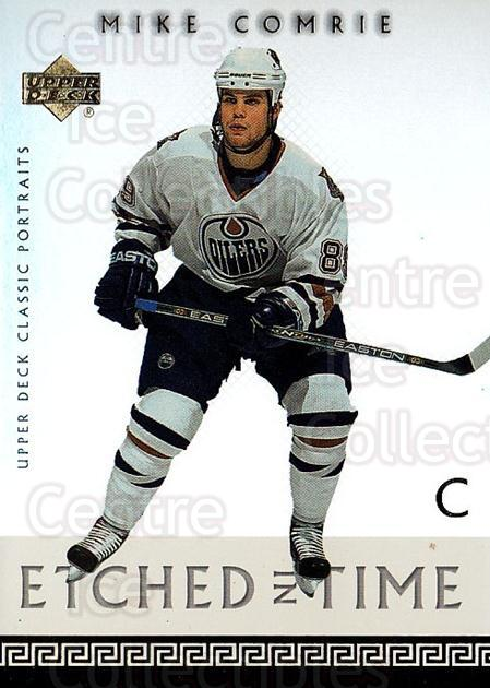 2002-03 UD Classic Portraits Etched in Time #8 Mike Comrie<br/>1 In Stock - $3.00 each - <a href=https://centericecollectibles.foxycart.com/cart?name=2002-03%20UD%20Classic%20Portraits%20Etched%20in%20Time%20%238%20Mike%20Comrie...&quantity_max=1&price=$3.00&code=567841 class=foxycart> Buy it now! </a>