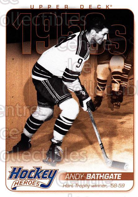 2011-12 Upper Deck Hockey Heroes #3 Andy Bathgate<br/>2 In Stock - $3.00 each - <a href=https://centericecollectibles.foxycart.com/cart?name=2011-12%20Upper%20Deck%20Hockey%20Heroes%20%233%20Andy%20Bathgate...&quantity_max=2&price=$3.00&code=568521 class=foxycart> Buy it now! </a>
