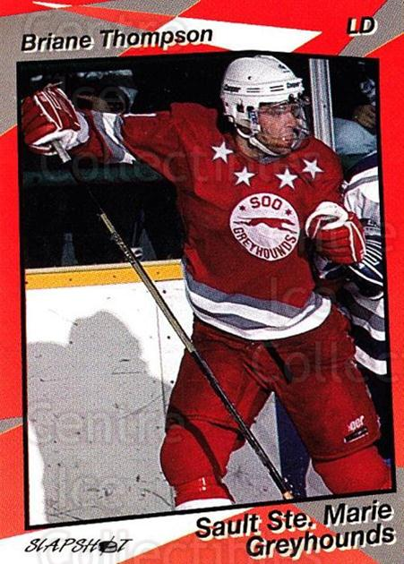 1993-94 Sault Ste. Marie Greyhounds #19 Briane Thompson<br/>3 In Stock - $3.00 each - <a href=https://centericecollectibles.foxycart.com/cart?name=1993-94%20Sault%20Ste.%20Marie%20Greyhounds%20%2319%20Briane%20Thompson...&quantity_max=3&price=$3.00&code=568 class=foxycart> Buy it now! </a>