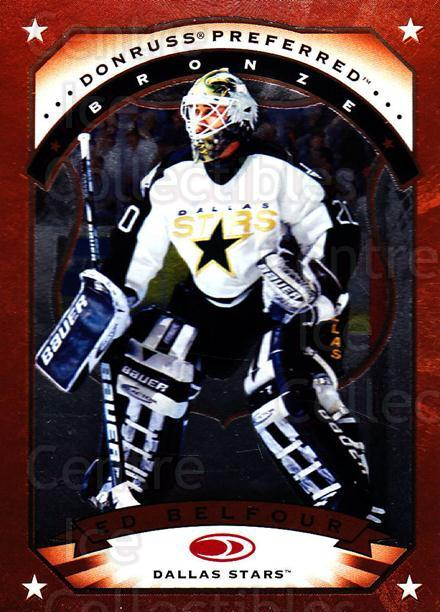 1997-98 Donruss Preferred #54 Ed Belfour<br/>5 In Stock - $1.00 each - <a href=https://centericecollectibles.foxycart.com/cart?name=1997-98%20Donruss%20Preferred%20%2354%20Ed%20Belfour...&price=$1.00&code=57220 class=foxycart> Buy it now! </a>