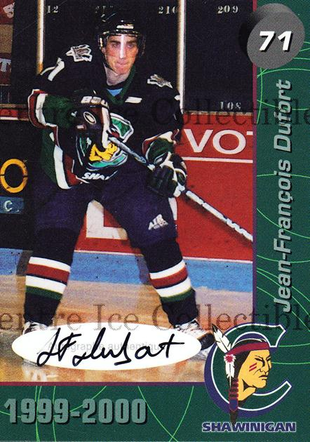1999-00 Shawinigan Cataractes Autographed #20 Jean-Francois Dufort<br/>1 In Stock - $5.00 each - <a href=https://centericecollectibles.foxycart.com/cart?name=1999-00%20Shawinigan%20Cataractes%20Autographed%20%2320%20Jean-Francois%20D...&quantity_max=1&price=$5.00&code=573487 class=foxycart> Buy it now! </a>