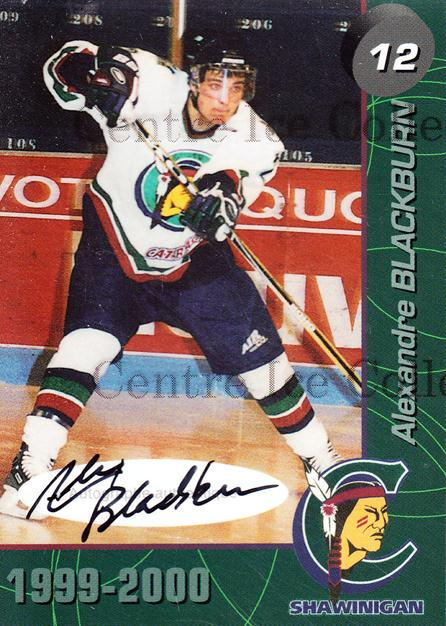 1999-00 Shawinigan Cataractes Autographed #5 Alexandre Blackburn<br/>1 In Stock - $5.00 each - <a href=https://centericecollectibles.foxycart.com/cart?name=1999-00%20Shawinigan%20Cataractes%20Autographed%20%235%20Alexandre%20Black...&quantity_max=1&price=$5.00&code=573496 class=foxycart> Buy it now! </a>