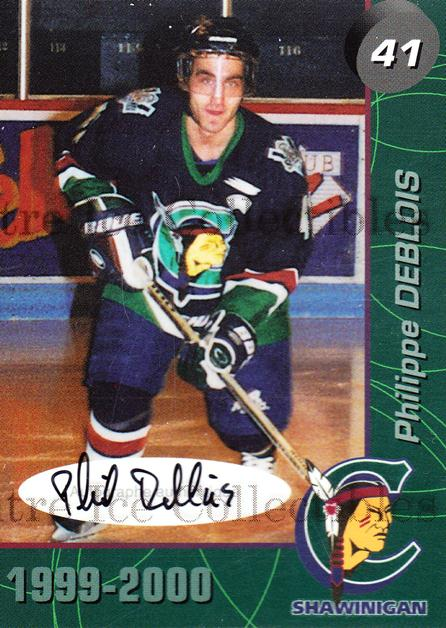 1999-00 Shawinigan Cataractes Autographed #12 Philippe Deblois<br/>1 In Stock - $5.00 each - <a href=https://centericecollectibles.foxycart.com/cart?name=1999-00%20Shawinigan%20Cataractes%20Autographed%20%2312%20Philippe%20Debloi...&quantity_max=1&price=$5.00&code=573503 class=foxycart> Buy it now! </a>
