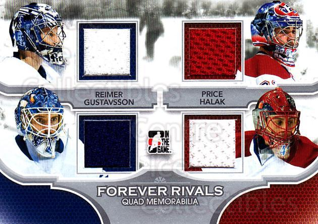 2012-13 ITG Forever Rivals Quad Memorabilia Silver #2 James Reimer, Jonas Gustavsson, Carey Price, Jaroslav Halak<br/>1 In Stock - $20.00 each - <a href=https://centericecollectibles.foxycart.com/cart?name=2012-13%20ITG%20Forever%20Rivals%20Quad%20Memorabilia%20Silver%20%232%20James%20Reimer,%20J...&price=$20.00&code=574784 class=foxycart> Buy it now! </a>