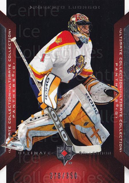2004-05 UD Ultimate Collection #19 Roberto Luongo<br/>1 In Stock - $5.00 each - <a href=https://centericecollectibles.foxycart.com/cart?name=2004-05%20UD%20Ultimate%20Collection%20%2319%20Roberto%20Luongo...&quantity_max=1&price=$5.00&code=575257 class=foxycart> Buy it now! </a>