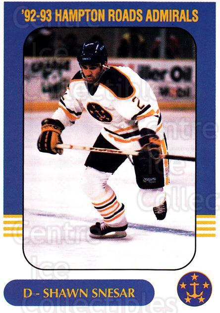 1992-93 Hampton Roads Admirals #17 Shawn Snesar<br/>2 In Stock - $3.00 each - <a href=https://centericecollectibles.foxycart.com/cart?name=1992-93%20Hampton%20Roads%20Admirals%20%2317%20Shawn%20Snesar...&quantity_max=2&price=$3.00&code=575465 class=foxycart> Buy it now! </a>