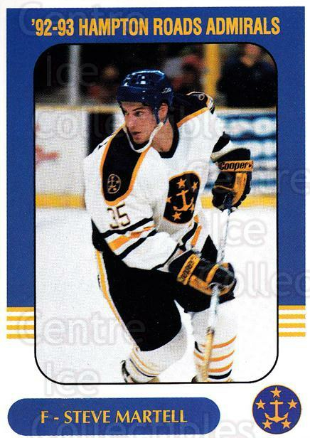 1992-93 Hampton Roads Admirals #10 Steve Martell<br/>1 In Stock - $3.00 each - <a href=https://centericecollectibles.foxycart.com/cart?name=1992-93%20Hampton%20Roads%20Admirals%20%2310%20Steve%20Martell...&quantity_max=1&price=$3.00&code=575482 class=foxycart> Buy it now! </a>