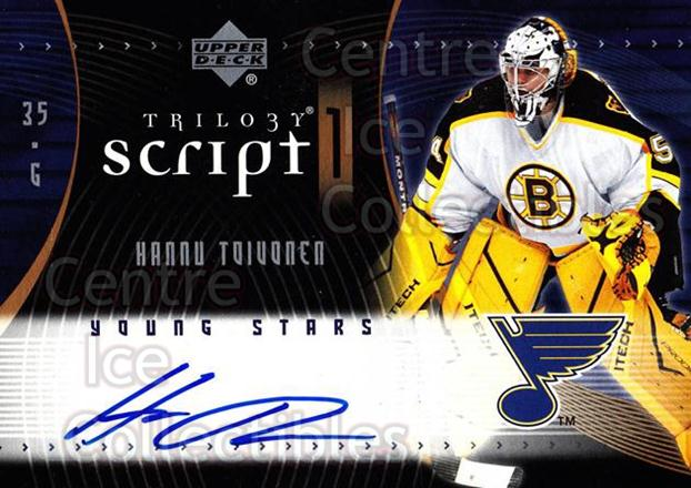 2007-08 UD Trilogy Scripts #S1HT Hannu Toivonen<br/>1 In Stock - $5.00 each - <a href=https://centericecollectibles.foxycart.com/cart?name=2007-08%20UD%20Trilogy%20Scripts%20%23S1HT%20Hannu%20Toivonen...&quantity_max=1&price=$5.00&code=577526 class=foxycart> Buy it now! </a>