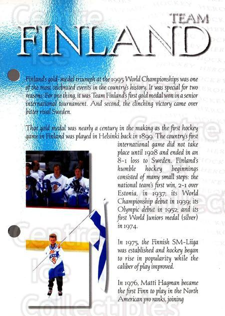 1997-98 Esso Olympic Hockey Heroes #47 Team Finland<br/>7 In Stock - $3.00 each - <a href=https://centericecollectibles.foxycart.com/cart?name=1997-98%20Esso%20Olympic%20Hockey%20Heroes%20%2347%20Team%20Finland...&quantity_max=7&price=$3.00&code=57944 class=foxycart> Buy it now! </a>