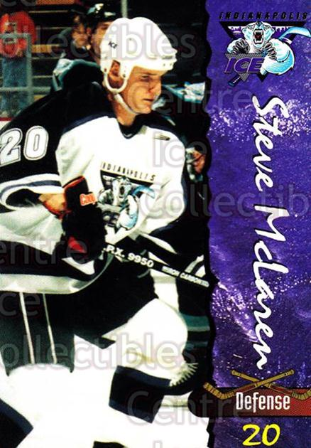 1997-98 Indianapolis Ice #16 Steve McLaren<br/>4 In Stock - $3.00 each - <a href=https://centericecollectibles.foxycart.com/cart?name=1997-98%20Indianapolis%20Ice%20%2316%20Steve%20McLaren...&quantity_max=4&price=$3.00&code=58036 class=foxycart> Buy it now! </a>