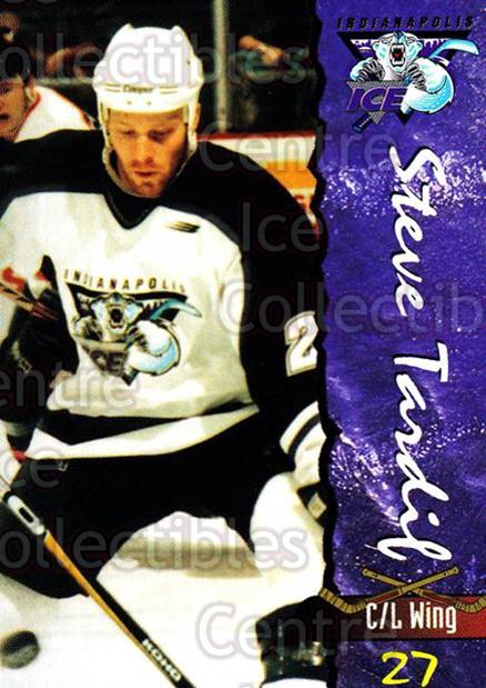 1997-98 Indianapolis Ice #24 Steve Tardif<br/>4 In Stock - $3.00 each - <a href=https://centericecollectibles.foxycart.com/cart?name=1997-98%20Indianapolis%20Ice%20%2324%20Steve%20Tardif...&quantity_max=4&price=$3.00&code=58042 class=foxycart> Buy it now! </a>