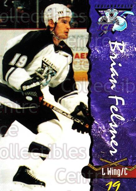 1997-98 Indianapolis Ice #7 Brian Felsner<br/>3 In Stock - $3.00 each - <a href=https://centericecollectibles.foxycart.com/cart?name=1997-98%20Indianapolis%20Ice%20%237%20Brian%20Felsner...&quantity_max=3&price=$3.00&code=58051 class=foxycart> Buy it now! </a>