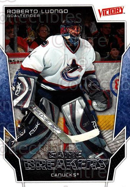 2007-08 UD Victory Game Breakers #6 Roberto Luongo<br/>1 In Stock - $2.00 each - <a href=https://centericecollectibles.foxycart.com/cart?name=2007-08%20UD%20Victory%20Game%20Breakers%20%236%20Roberto%20Luongo...&quantity_max=1&price=$2.00&code=581465 class=foxycart> Buy it now! </a>