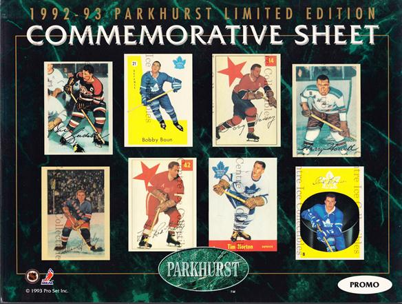 1992-93 Parkhurst Commemorative Sheets Promo #2 Bill Gadsby, Bob Baun, Doug Harvey, Tim Horton, Harry Howell, Red Kelly, Carl Brewer, Allan Stanley<br/>10 In Stock - $5.00 each - <a href=https://centericecollectibles.foxycart.com/cart?name=1992-93%20Parkhurst%20Commemorative%20Sheets%20Promo%20%232%20Bill%20Gadsby,%20Bo...&price=$5.00&code=581850 class=foxycart> Buy it now! </a>