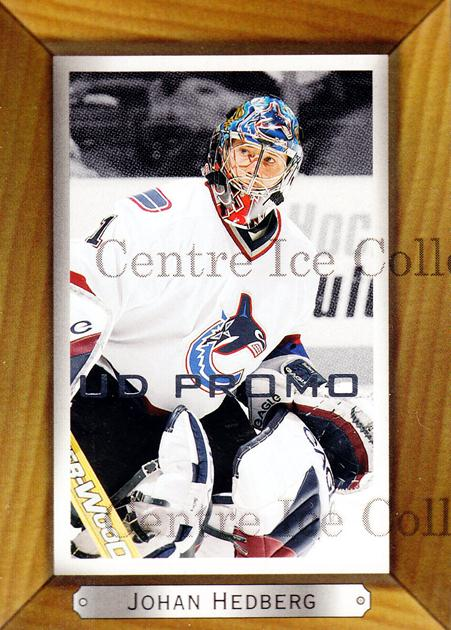 2003-04 Beehive UD Promos #193 Johan Hedberg<br/>1 In Stock - $3.00 each - <a href=https://centericecollectibles.foxycart.com/cart?name=2003-04%20Beehive%20UD%20Promos%20%23193%20Johan%20Hedberg...&quantity_max=1&price=$3.00&code=582022 class=foxycart> Buy it now! </a>