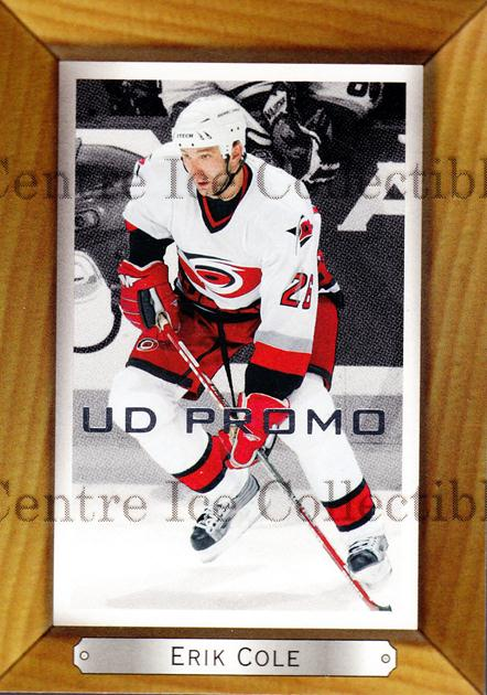 2003-04 Beehive UD Promos #35 Erik Cole<br/>1 In Stock - $3.00 each - <a href=https://centericecollectibles.foxycart.com/cart?name=2003-04%20Beehive%20UD%20Promos%20%2335%20Erik%20Cole...&quantity_max=1&price=$3.00&code=582157 class=foxycart> Buy it now! </a>
