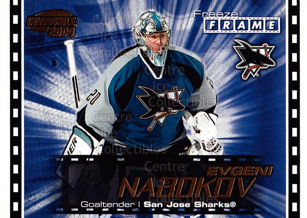 2003-04 Invincible Freeze Frame #19 Evgeni Nabokov<br/>8 In Stock - $2.00 each - <a href=https://centericecollectibles.foxycart.com/cart?name=2003-04%20Invincible%20Freeze%20Frame%20%2319%20Evgeni%20Nabokov...&quantity_max=8&price=$2.00&code=583931 class=foxycart> Buy it now! </a>