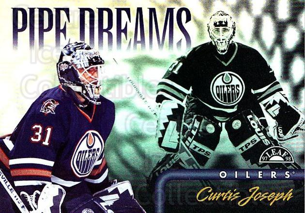 1997-98 Leaf Pipe Dreams #4 Curtis Joseph<br/>1 In Stock - $5.00 each - <a href=https://centericecollectibles.foxycart.com/cart?name=1997-98%20Leaf%20Pipe%20Dreams%20%234%20Curtis%20Joseph...&quantity_max=1&price=$5.00&code=58468 class=foxycart> Buy it now! </a>