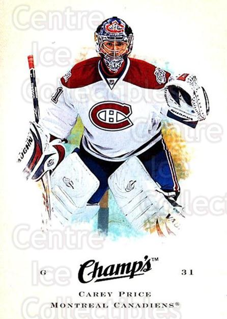 2008-09 Upper Deck Champs #15 Carey Price<br/>1 In Stock - $2.00 each - <a href=https://centericecollectibles.foxycart.com/cart?name=2008-09%20Upper%20Deck%20Champs%20%2315%20Carey%20Price...&price=$2.00&code=584724 class=foxycart> Buy it now! </a>