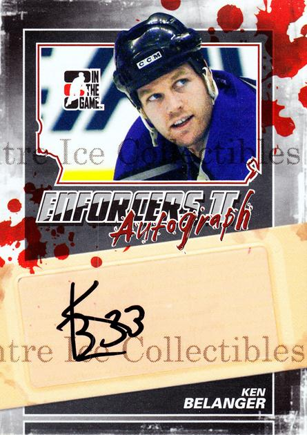 2013-14 ITG Enforcers Auto #AKB Ken Belanger<br/>25 In Stock - $5.00 each - <a href=https://centericecollectibles.foxycart.com/cart?name=2013-14%20ITG%20Enforcers%20Auto%20%23AKB%20Ken%20Belanger...&quantity_max=25&price=$5.00&code=585427 class=foxycart> Buy it now! </a>