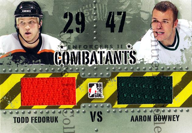 2013-14 ITG Enforcers Combatants Jersey #26 Todd Fedoruk, Aaron Downey<br/>24 In Stock - $5.00 each - <a href=https://centericecollectibles.foxycart.com/cart?name=2013-14%20ITG%20Enforcers%20Combatants%20Jersey%20%2326%20Todd%20Fedoruk,%20A...&quantity_max=24&price=$5.00&code=585478 class=foxycart> Buy it now! </a>