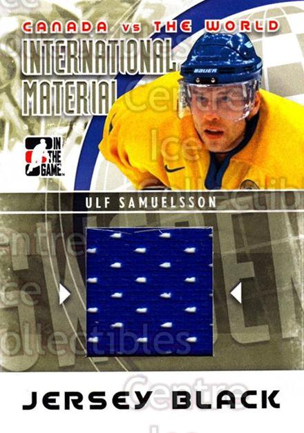 2011-12 ITG Canada vs The World International Materials Black #23 Ulf Samuelsson<br/>1 In Stock - $5.00 each - <a href=https://centericecollectibles.foxycart.com/cart?name=2011-12%20ITG%20Canada%20vs%20The%20World%20International%20Materials%20Black%20%2323%20Ulf%20Samuelsson...&quantity_max=1&price=$5.00&code=587889 class=foxycart> Buy it now! </a>