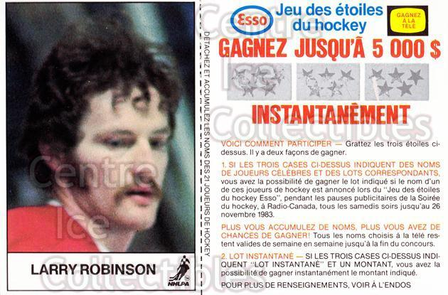 1983-84 Esso French #16 Larry Robinson<br/>2 In Stock - $3.00 each - <a href=https://centericecollectibles.foxycart.com/cart?name=1983-84%20Esso%20French%20%2316%20Larry%20Robinson...&quantity_max=2&price=$3.00&code=58 class=foxycart> Buy it now! </a>