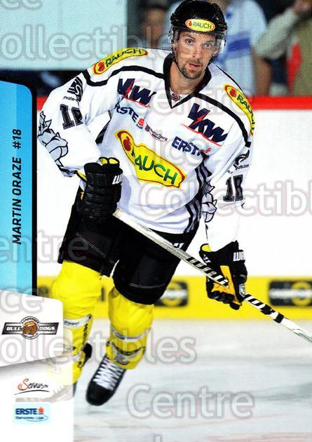 2013-14 Erste Bank Eishockey Liga EBEL #149 Martin Oraze<br/>5 In Stock - $2.00 each - <a href=https://centericecollectibles.foxycart.com/cart?name=2013-14%20Erste%20Bank%20Eishockey%20Liga%20EBEL%20%23149%20Martin%20Oraze...&quantity_max=5&price=$2.00&code=590716 class=foxycart> Buy it now! </a>