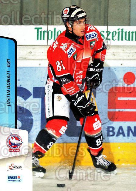 2013-14 Erste Bank Eishockey Liga EBEL #196 Justin Donati<br/>3 In Stock - $2.00 each - <a href=https://centericecollectibles.foxycart.com/cart?name=2013-14%20Erste%20Bank%20Eishockey%20Liga%20EBEL%20%23196%20Justin%20Donati...&quantity_max=3&price=$2.00&code=590763 class=foxycart> Buy it now! </a>