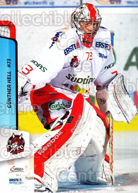 2013-14 Erste Bank Eishockey Liga EBEL #199 Gunther Hell<br/>5 In Stock - $2.00 each - <a href=https://centericecollectibles.foxycart.com/cart?name=2013-14%20Erste%20Bank%20Eishockey%20Liga%20EBEL%20%23199%20Gunther%20Hell...&quantity_max=5&price=$2.00&code=590766 class=foxycart> Buy it now! </a>