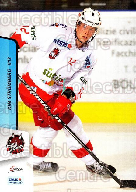 2013-14 Erste Bank Eishockey Liga EBEL #211 Kim Stromberg<br/>4 In Stock - $2.00 each - <a href=https://centericecollectibles.foxycart.com/cart?name=2013-14%20Erste%20Bank%20Eishockey%20Liga%20EBEL%20%23211%20Kim%20Stromberg...&quantity_max=4&price=$2.00&code=590778 class=foxycart> Buy it now! </a>
