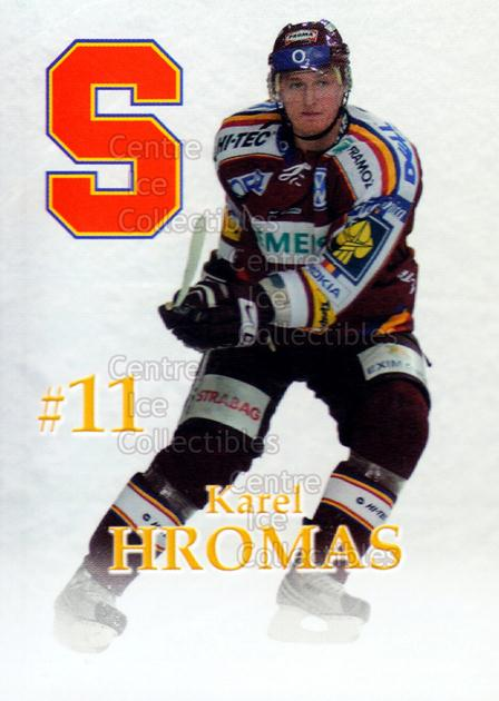 2007-08 Czech HC Sparta Praha Team Issue #9 Karel Hromas<br/>2 In Stock - $3.00 each - <a href=https://centericecollectibles.foxycart.com/cart?name=2007-08%20Czech%20HC%20Sparta%20Praha%20Team%20Issue%20%239%20Karel%20Hromas...&price=$3.00&code=592395 class=foxycart> Buy it now! </a>