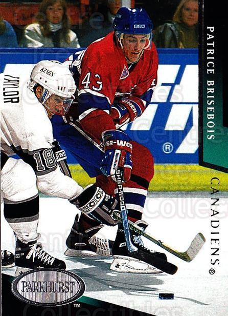 1993-94 Parkhurst #105 Patrice Brisebois<br/>4 In Stock - $1.00 each - <a href=https://centericecollectibles.foxycart.com/cart?name=1993-94%20Parkhurst%20%23105%20Patrice%20Brisebo...&quantity_max=4&price=$1.00&code=5927 class=foxycart> Buy it now! </a>
