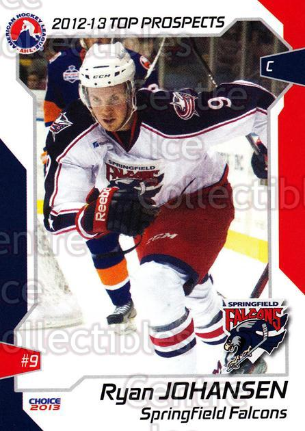 2012-13 AHL Top Prospects #58 Ryan Johansen<br/>4 In Stock - $3.00 each - <a href=https://centericecollectibles.foxycart.com/cart?name=2012-13%20AHL%20Top%20Prospects%20%2358%20Ryan%20Johansen...&quantity_max=4&price=$3.00&code=593419 class=foxycart> Buy it now! </a>