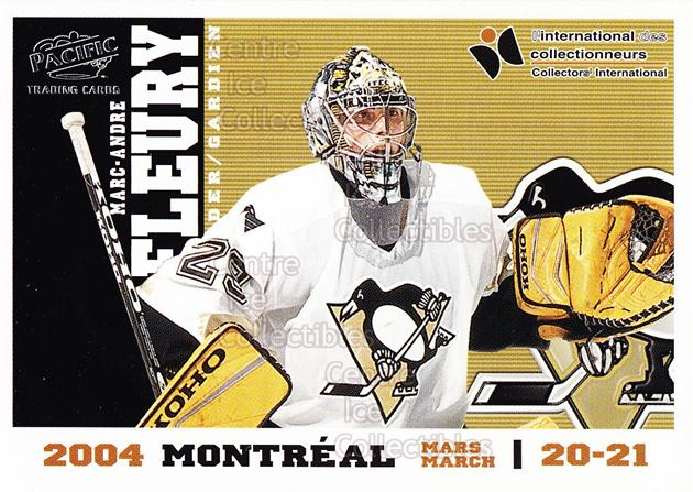 2004 Pacific Montreal International Redemption #8 Marc-Andre Fleury<br/>6 In Stock - $3.00 each - <a href=https://centericecollectibles.foxycart.com/cart?name=2004%20Pacific%20Montreal%20International%20Redemption%20%238%20Marc-Andre%20Fleu...&quantity_max=6&price=$3.00&code=594934 class=foxycart> Buy it now! </a>