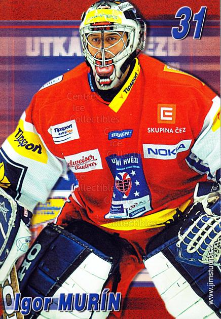 2004-05 Czech Extraliga AS Postcards #11 Igor Murin<br/>1 In Stock - $3.00 each - <a href=https://centericecollectibles.foxycart.com/cart?name=2004-05%20Czech%20Extraliga%20AS%20Postcards%20%2311%20Igor%20Murin...&quantity_max=1&price=$3.00&code=598801 class=foxycart> Buy it now! </a>