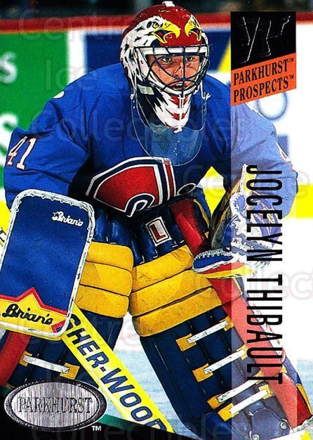 1993-94 Parkhurst #247 Jocelyn Thibault<br/>3 In Stock - $1.00 each - <a href=https://centericecollectibles.foxycart.com/cart?name=1993-94%20Parkhurst%20%23247%20Jocelyn%20Thibaul...&quantity_max=3&price=$1.00&code=5992 class=foxycart> Buy it now! </a>