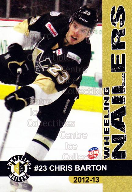 2012-13 Wheeling Nailers #1 Chris Barton<br/>4 In Stock - $3.00 each - <a href=https://centericecollectibles.foxycart.com/cart?name=2012-13%20Wheeling%20Nailers%20%231%20Chris%20Barton...&quantity_max=4&price=$3.00&code=599334 class=foxycart> Buy it now! </a>