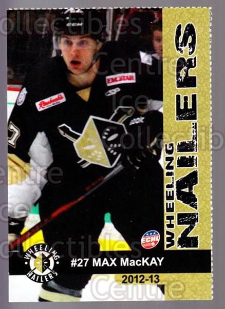 2012-13 Wheeling Nailers #13 Max Mackay<br/>5 In Stock - $3.00 each - <a href=https://centericecollectibles.foxycart.com/cart?name=2012-13%20Wheeling%20Nailers%20%2313%20Max%20Mackay...&quantity_max=5&price=$3.00&code=599346 class=foxycart> Buy it now! </a>