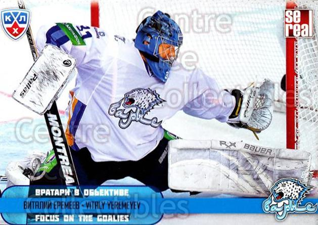 2012-13 Russian KHL AS Series Focus on the Goalies #44 Vitaly Yeremeyev<br/>8 In Stock - $2.00 each - <a href=https://centericecollectibles.foxycart.com/cart?name=2012-13%20Russian%20KHL%20AS%20Series%20Focus%20on%20the%20Goalies%20%2344%20Vitaly%20Yeremeye...&quantity_max=8&price=$2.00&code=599605 class=foxycart> Buy it now! </a>