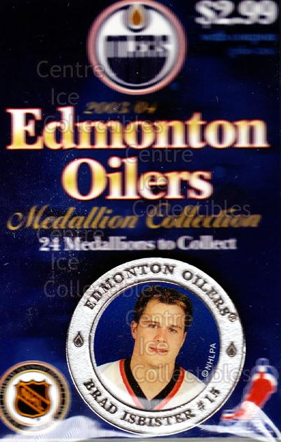 2003-04 Edmonton Oilers Medallion #10 Brad Isbister<br/>2 In Stock - $5.00 each - <a href=https://centericecollectibles.foxycart.com/cart?name=2003-04%20Edmonton%20Oilers%20Medallion%20%2310%20Brad%20Isbister...&quantity_max=2&price=$5.00&code=600210 class=foxycart> Buy it now! </a>