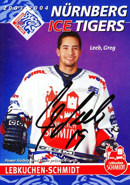 2003-04 German Nurnberg Ice Tigers Postcards #12 Greg Leeb<br/>1 In Stock - $3.00 each - <a href=https://centericecollectibles.foxycart.com/cart?name=2003-04%20German%20Nurnberg%20Ice%20Tigers%20Postcards%20%2312%20Greg%20Leeb...&quantity_max=1&price=$3.00&code=601028 class=foxycart> Buy it now! </a>