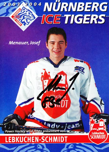 2003-04 German Nurnberg Ice Tigers Postcards #14 Josef Menauer<br/>2 In Stock - $3.00 each - <a href=https://centericecollectibles.foxycart.com/cart?name=2003-04%20German%20Nurnberg%20Ice%20Tigers%20Postcards%20%2314%20Josef%20Menauer...&quantity_max=2&price=$3.00&code=601030 class=foxycart> Buy it now! </a>