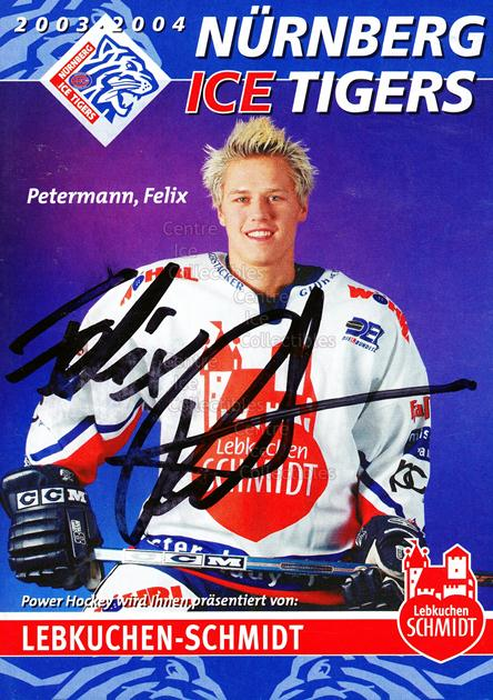 2003-04 German Nuermberg Ice Tigers Postcards #16 Felix Petermann<br/>1 In Stock - $3.00 each - <a href=https://centericecollectibles.foxycart.com/cart?name=2003-04%20German%20Nuermberg%20Ice%20Tigers%20Postcards%20%2316%20Felix%20Petermann...&price=$3.00&code=601032 class=foxycart> Buy it now! </a>