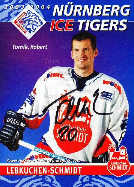 2003-04 German Nuermberg Ice Tigers Postcards #21 Robert Tomik<br/>1 In Stock - $3.00 each - <a href=https://centericecollectibles.foxycart.com/cart?name=2003-04%20German%20Nuermberg%20Ice%20Tigers%20Postcards%20%2321%20Robert%20Tomik...&price=$3.00&code=601037 class=foxycart> Buy it now! </a>