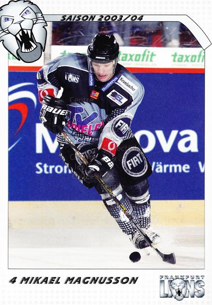2003-04 German Frankfurt Lions Postcards #14 Mikael Magnusson<br/>1 In Stock - $3.00 each - <a href=https://centericecollectibles.foxycart.com/cart?name=2003-04%20German%20Frankfurt%20Lions%20Postcards%20%2314%20Mikael%20Magnusso...&quantity_max=1&price=$3.00&code=601307 class=foxycart> Buy it now! </a>